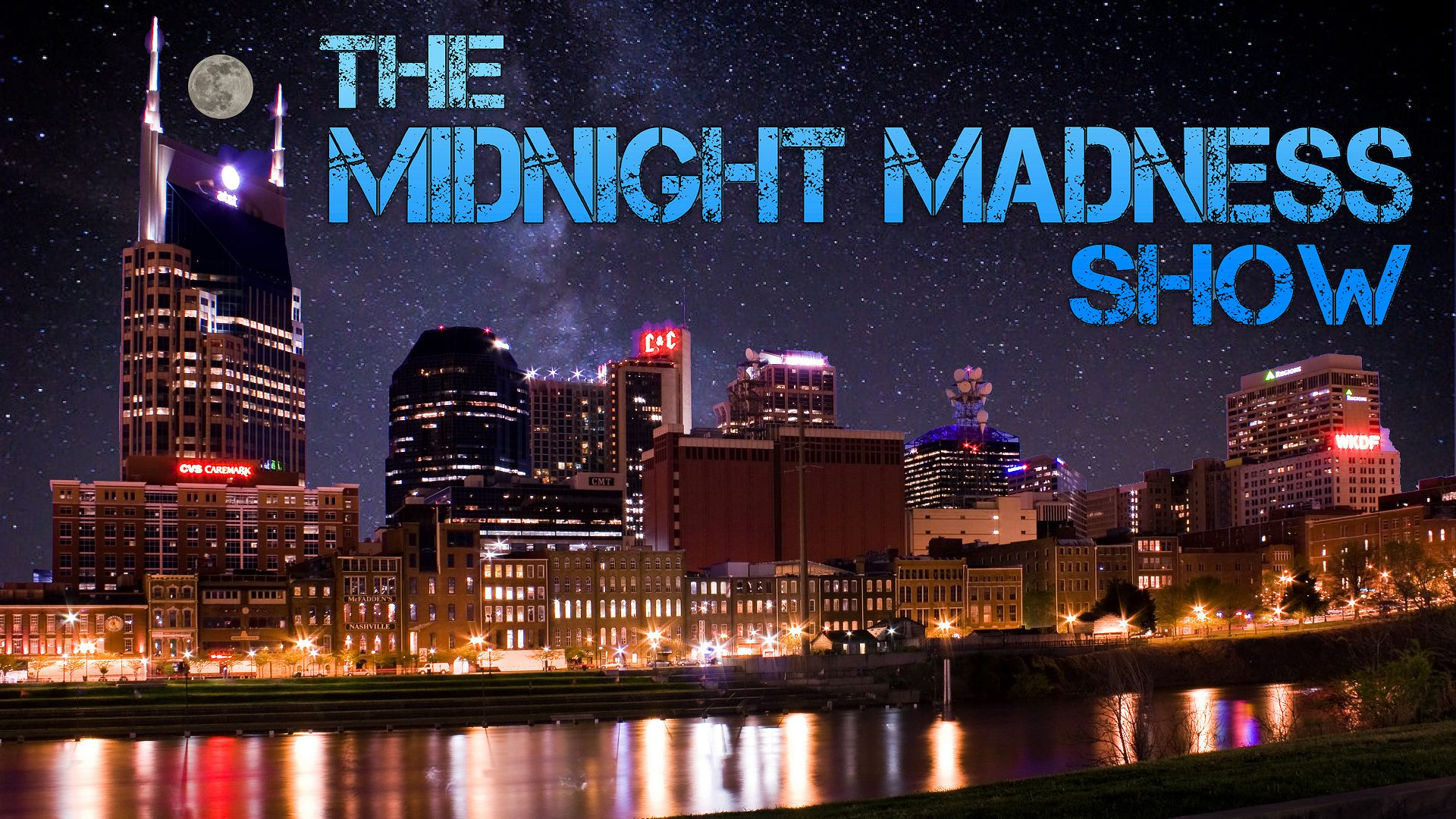 The Midnight Madness Show