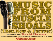 4/26/2021 - 5pm - Music From Muscle Shoals (Then, Now and Forever)