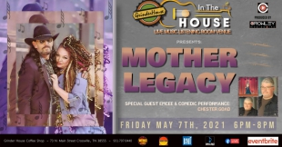 "5/7/2021 - 6pm - ""In the House"" at The Grinder House - Mother Legacy"